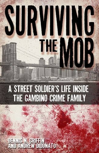 Surviving the Mob: A Street Soldier's Life Inside « Holiday Adds