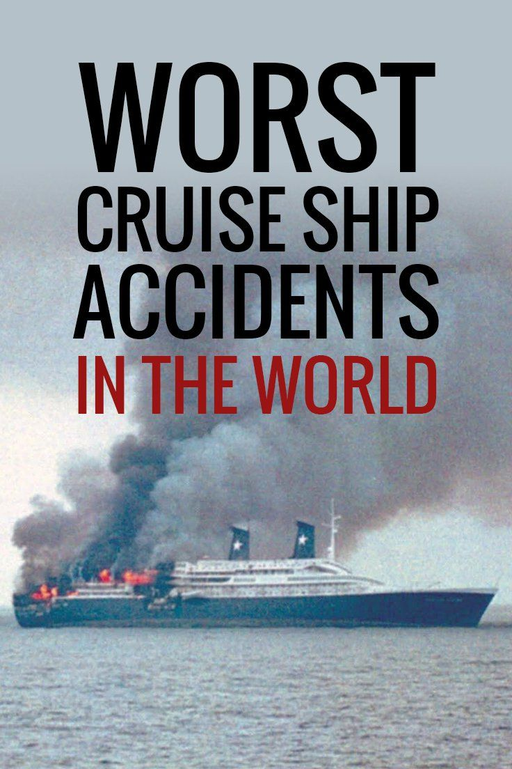 Best Worst Cruise Ship Disasters Images On Pinterest - Worst cruise ship accidents