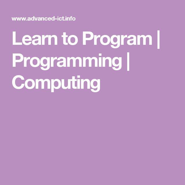 Learn to Program | Programming | Computing