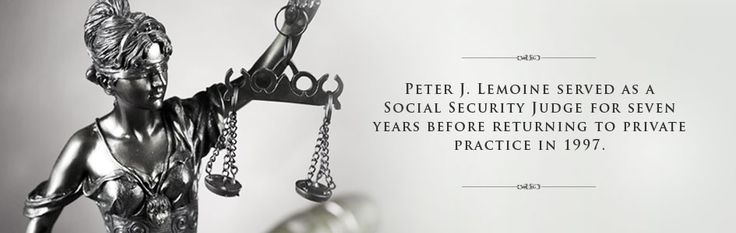 Attorney Peter Lemoine, former Social Security Disability Judge in Baton Rouge, LA represents YOU. He specializesboth SSI and SSD Lawyer Claims.