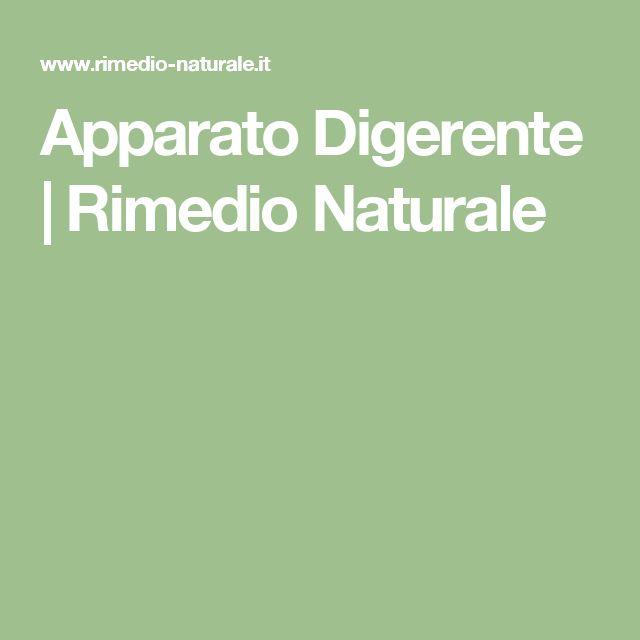 Apparato Digerente | Rimedio Naturale