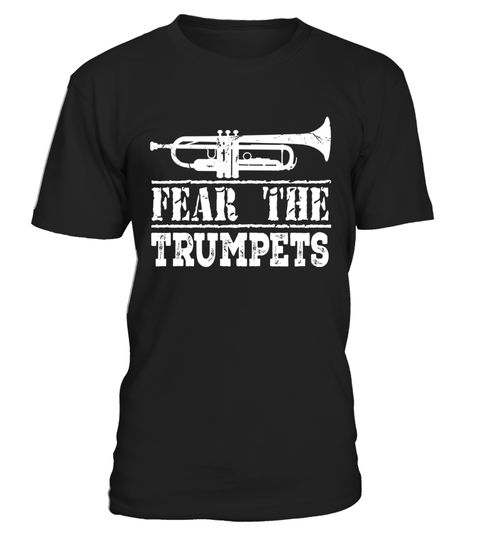 """# Trumpet Player Music Shirt Fear The Trumpets T-shirt .  Special Offer, not available in shops      Comes in a variety of styles and colours      Buy yours now before it is too late!      Secured payment via Visa / Mastercard / Amex / PayPal      How to place an order            Choose the model from the drop-down menu      Click on """"Buy it now""""      Choose the size and the quantity      Add your delivery address and bank details      And that's it!      Tags: Our musical instrument…"""