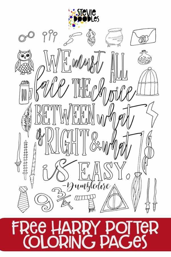 Free Printable We Must All Face The Choice Between What Is Right And What Is Easy Dumbledo Harry Potter Coloring Pages Quote Coloring Pages Coloring Pages