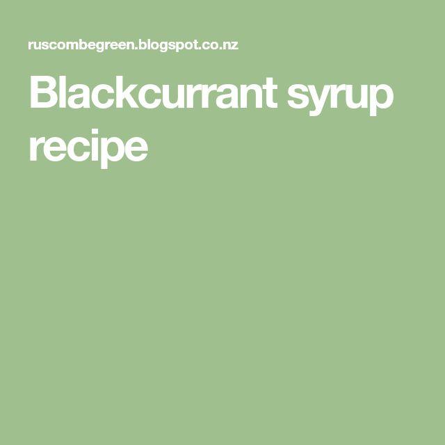Blackcurrant syrup recipe