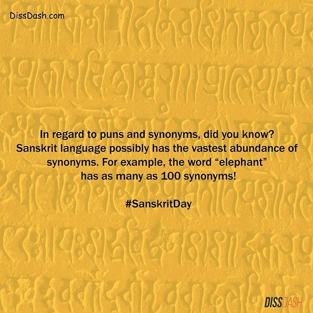 A hundred synonyms to call someone an elephant, really? #SanskritDay #Sanskrit #WowFacts by #DissDash #Language #culture #Indian #india #heritage #vintage #old #ancient #mythology #vedic #period #staytuned #Instadaily #updates #trends #gossip #entertainment #facts #buzz #feed #unique #stories #news #current #happenings Catch more cool stuff - Link in the bio.