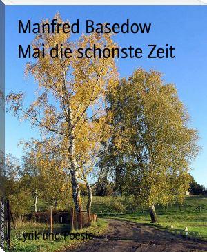 Manfred Basedow: Mai die schönste Zeit