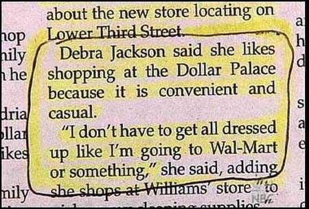 Oh my, scary to think what she wears at the Dollar Palace...
