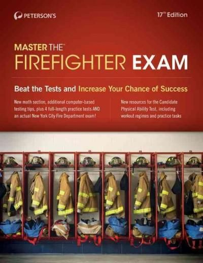 Peterson's Master the Firefighter Exam 2014