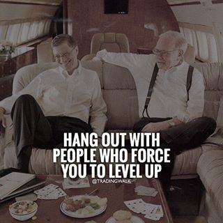 Hang out with people who force you to level up ... Trading Strategies, Tips And Education ... #Forex #Stocks #Binary #Traders #Trading #Money #Investing