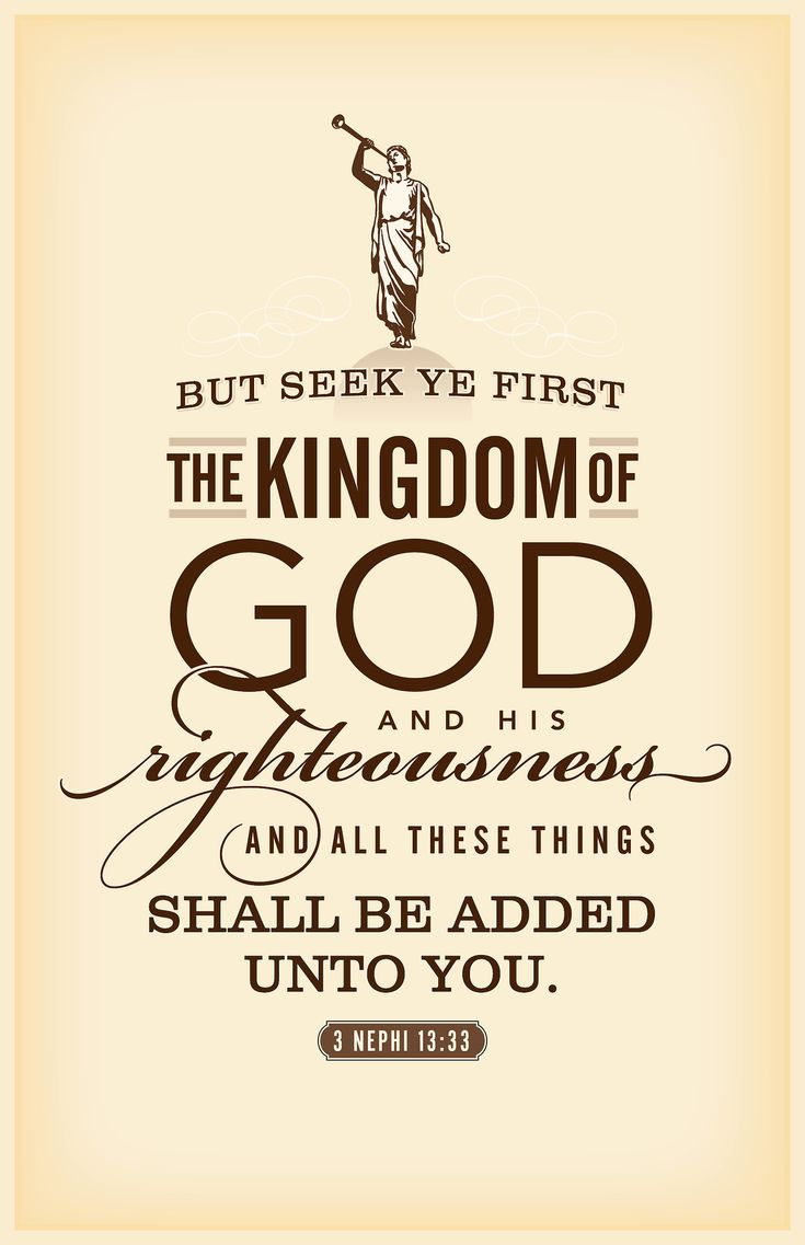 Ryan's LDS Quotes - Seek ye first the kingdom of God.... Free printable