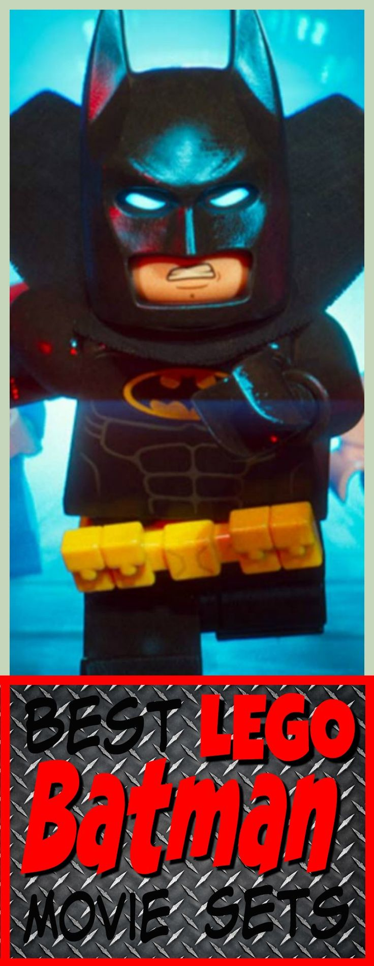 Best Lego Batman Movie Sets 2017 - Batman and his friends all have updates and there are new pieces with these sets. Kids and collectors are going to want these new LEGO Batman Movie Sets.