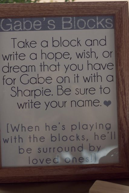 Ideas for birthday party - write on a block with a sharpie...you could even mail it to relatives and they could mail them back! When they are playing with the blocks, they are surrounded bu their loved ones...