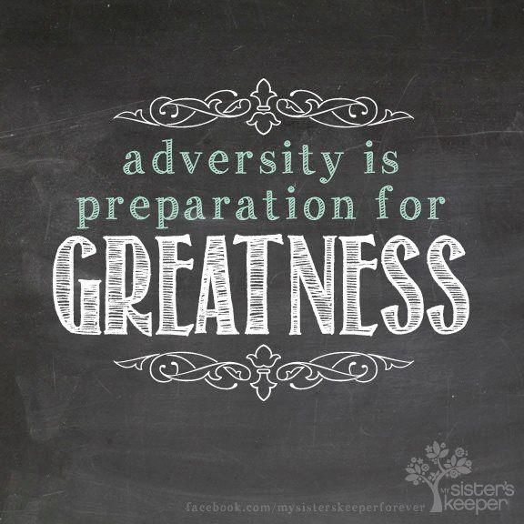 Adversity is preparation for greatness kidz inspiring