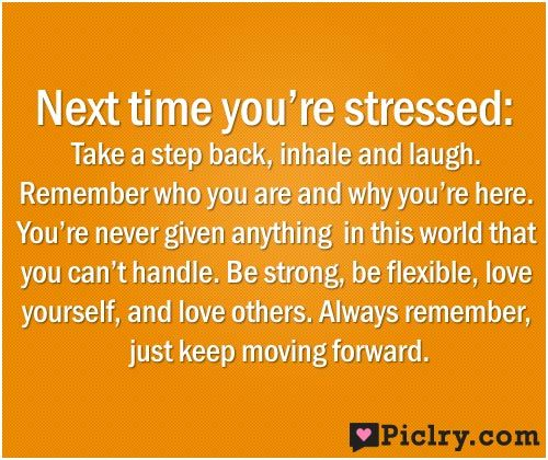 Next time you're stressed