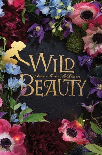 Anna-Marie McLemore: Wild Beauty