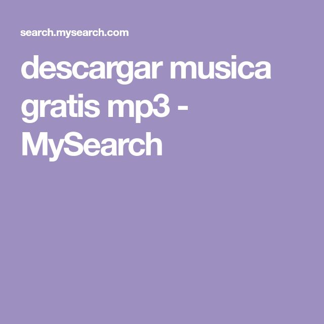 descargar musica gratis mp3 - MySearch