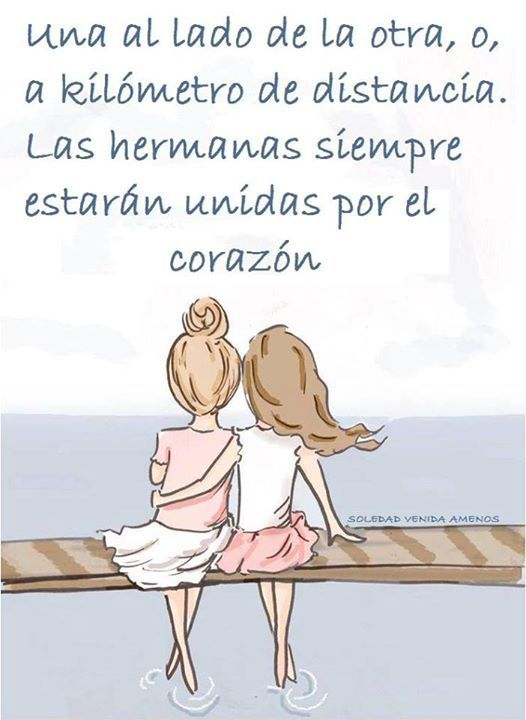 Image result for frases para hermanas