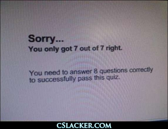 Sorry...You only got 7 out of 7 right.
