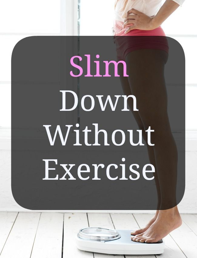 best way lose weight without exercising