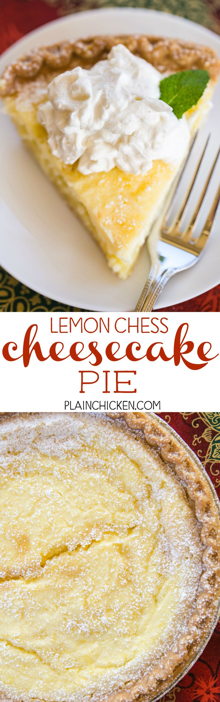 Lemon Chess Cheesecake Pie - two favorites in one dessert! Quick cheesecake layer on the bottom and a delicious homemade lemon chess pie on top! Pie crust, cream cheese, sugar, eggs, butter, milk, lemon juice, lemon rind, flour, cornmeal. Can make ahead of time and refrigerate until ready to serve. Top with fresh homemade whipped cream. SO good! A MUST for your holiday meal!!