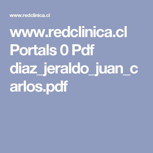 www.redclinica.cl Portals 0 Pdf diaz_jeraldo_juan_carlos.pdf