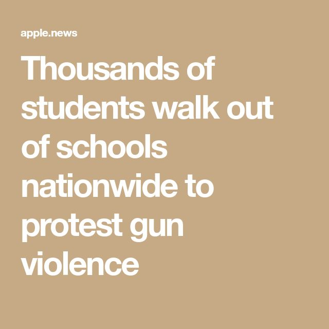 Thousands of students walk out of schools nationwide to protest gun violence
