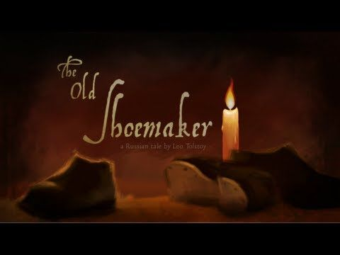 The Old Shoemaker. What does Christmas mean to you? WATCH The Shoemaker! Russian tale of an old shoemaker who learns the true meaning of Christmas.