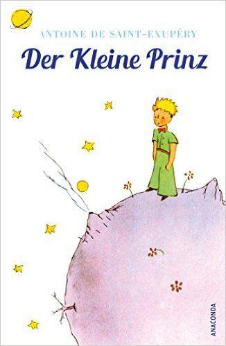 Der Kleine Prinz Mit den farbigen Zeichnungen des Verfassers brosch.: Amazon.de: Antoine de Saint-Exupéry, Marion Herbert (Übers.): Bücher