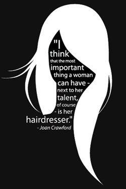 Quotes We Love - Joan Crawford- I love mine xoxox A.Lewis@Envy Salon Richmond Va