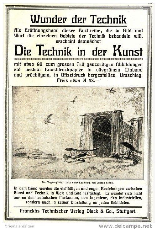 Original-Werbung/ Anzeige 1922 - 1/1 SEITE-DIE TECHNIK IN DER KUNST /FRANCKH'S TECHNISCHER VERLAG STUTTGART- 140 x200 mm