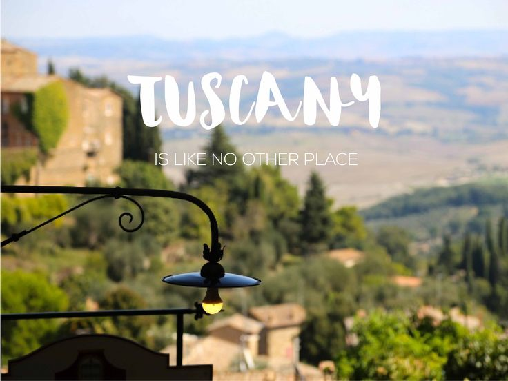 Tuscany is like no other place....