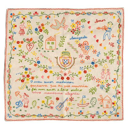 """Traditional Portuguese courtship handkerchief. The rime reads (roughly, as it is written in corrupted Portuguese): """"My love has left me, / I thought I would die, / but then another one came, / and I live in happiness"""""""