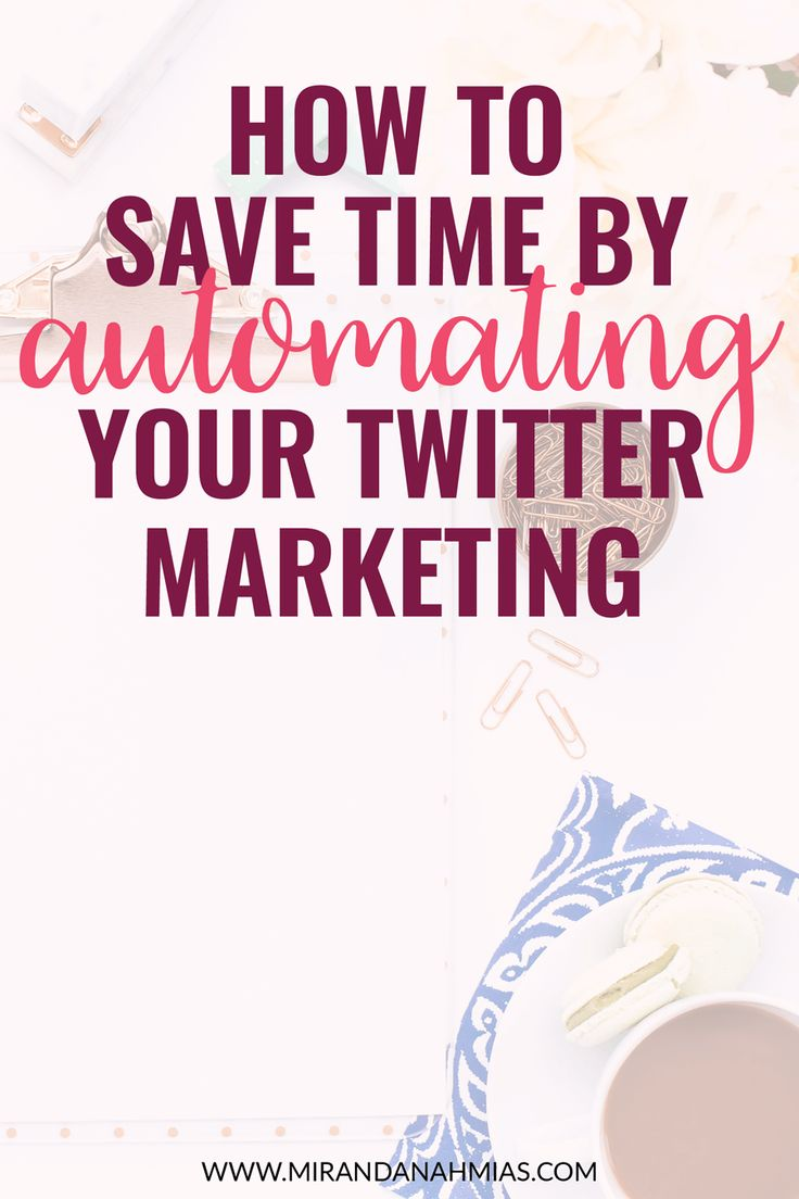Spending way too much time on Twitter? Or have no idea how to use it correctly? Here's a super in-depth blog post about exactly how to save time by automating your Twitter marketing! // Miranda Nahmias & Co. Digital Marketing + Virtual Assistance