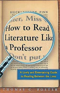 How to Read Literature - Lesson Plans and Activities to Accompany the book