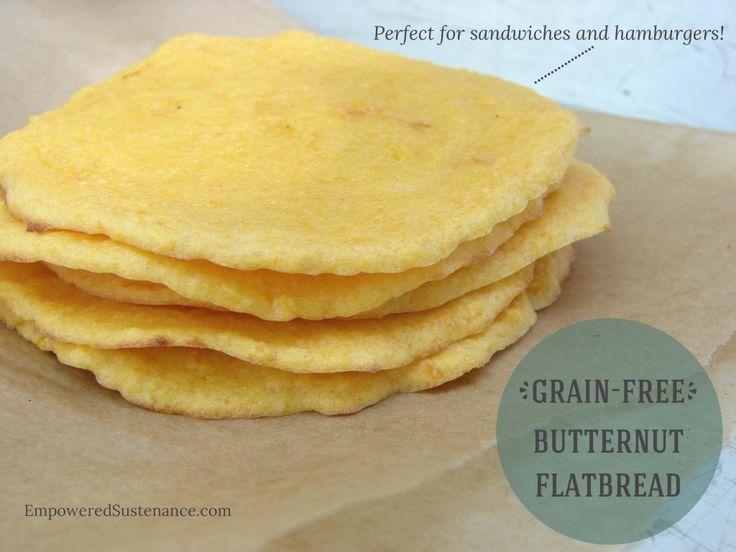 Grain Free Butternut Flatbread. Use it for sandwiches, hamburger buns and even mini pizza crusts...