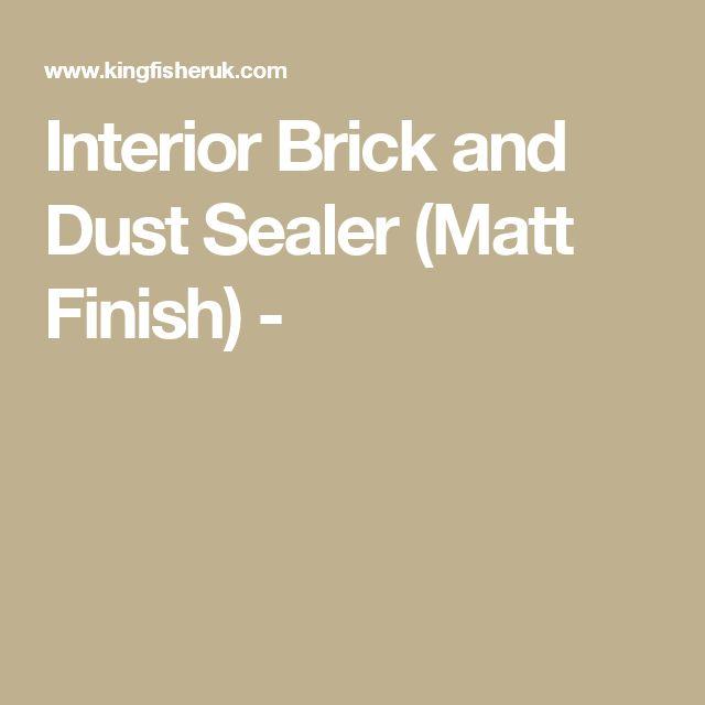 Interior Brick And Dust Sealer (Matt Finish)