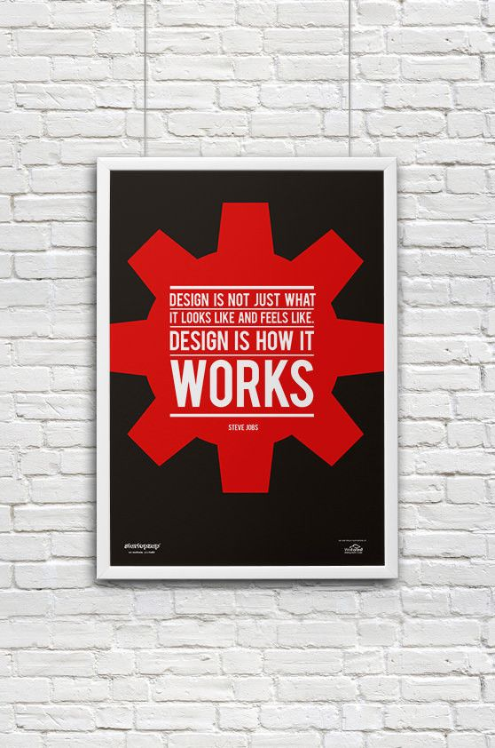 Design is not just what it looks like and feels like. Design is how it works. from StartupZap | #motivational #inspirational #posters #quotes #business #startup