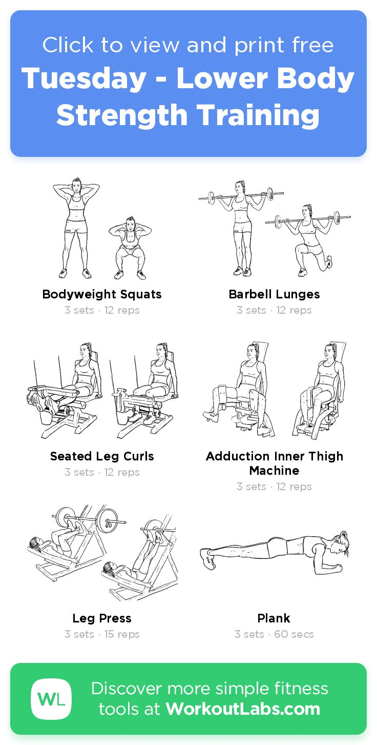 Tuesday Lower Body Strength Training Click To View And Print This Illustrated Exercise Plan Creat Workout Labs Workout Plan For Beginners Strength Training