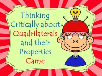 Quadrilaterals: Thinking Critically - Geometry Game Common