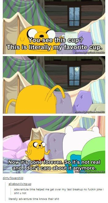 Adventure Time. A show that takes itself more seriously than you'd think.