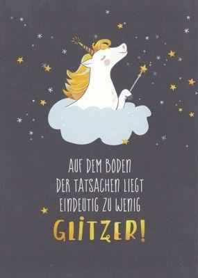 GWBI Auf Boden der Tatsachen zu wenig Glitzer / Einhorn – Lebenskunst Postkarte