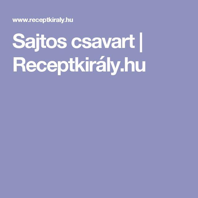 Sajtos csavart | Receptkirály.hu