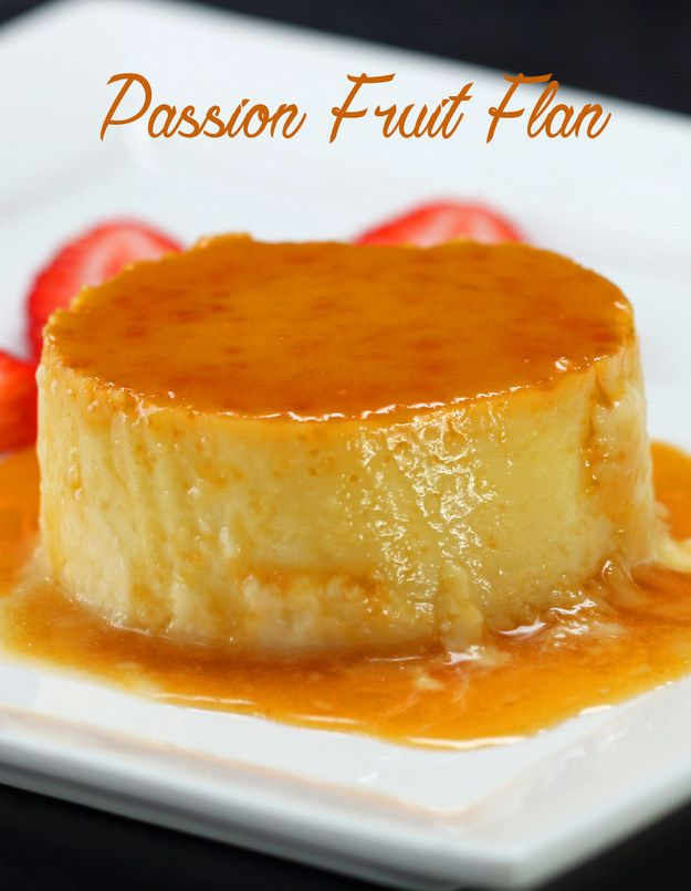 Homemade Passion Fruit Flan
