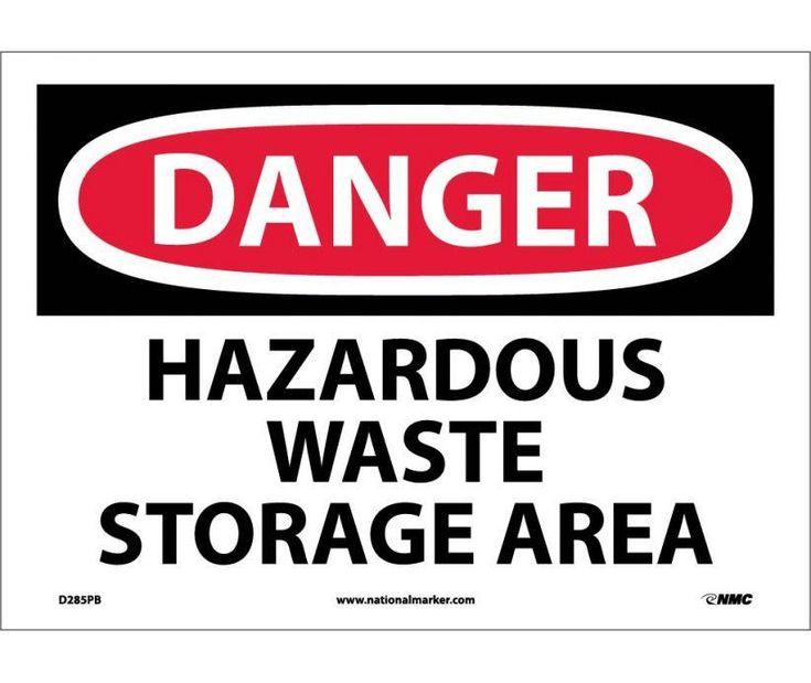 Danger, HAZARDOUS WASTE STORAGE AREA, 10X14, PS Vinyl
