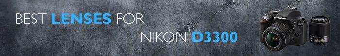 Best lenses for the Nikon D3300 Overview http://www.photographygearguide.com/best-lenses-for-nikon-d3300/