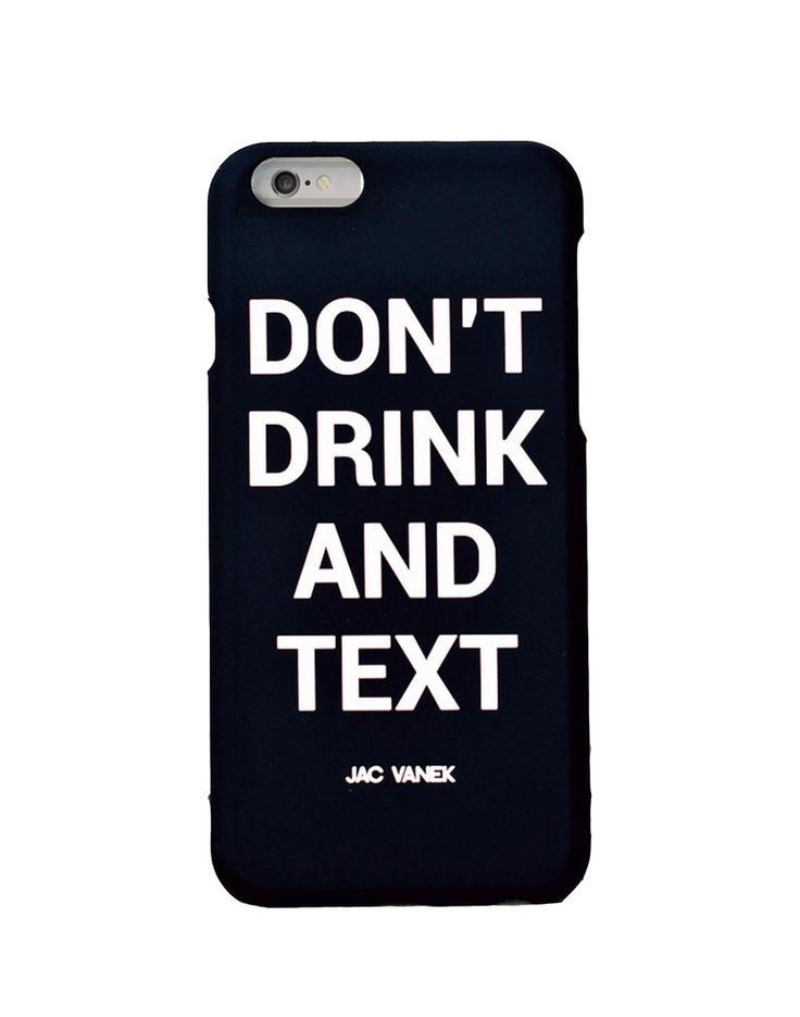 don 39 t drink and text iphone 6 case iphone cases. Black Bedroom Furniture Sets. Home Design Ideas