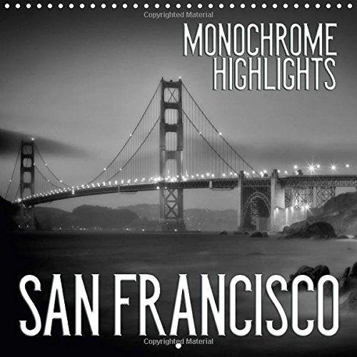 San Francisco Monochrome Highlights 2017: Unique Impressi... https://www.amazon.co.uk/dp/1325199664/ref=cm_sw_r_pi_dp_x_ZSBoybBF9WQX1 #calendar #square #UK #international #calendar2017 #wall #SanFrancisco #USA #city #urban #monochrome #blackandwhite #GoldenGateBridge #sights #landmark