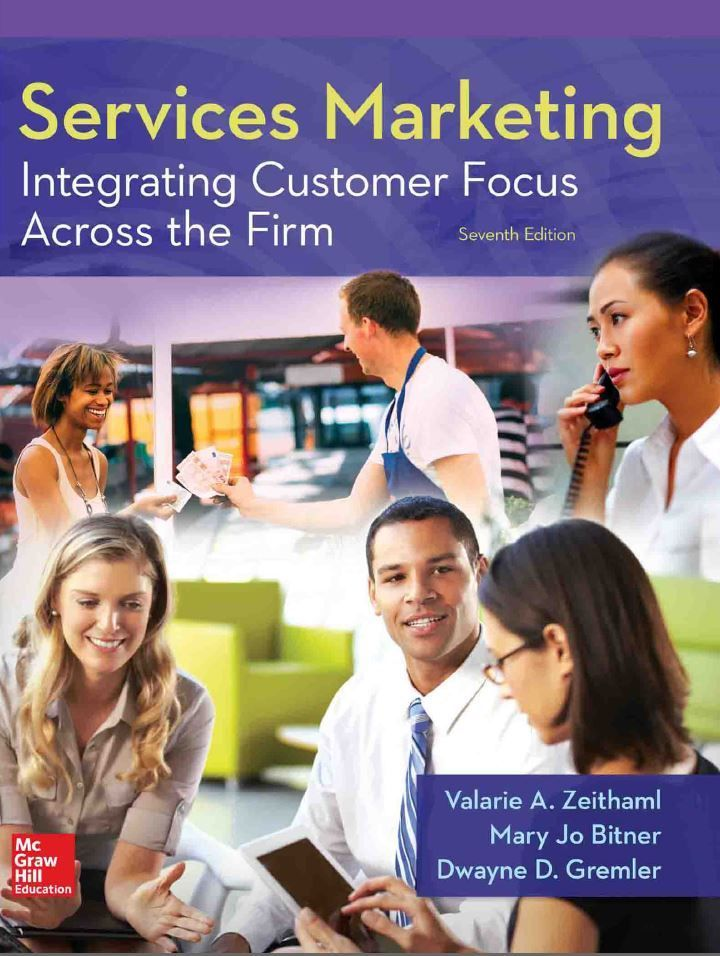 Services Marketing Integrating Customer Focus Across The Firm 7th Edition By Valarie A Zeithaml Marketing Services Marketing Pdf Online Education