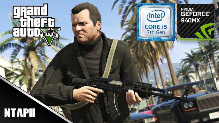GTA 5 | Nvidia Geforce 940MX | i5 7200U