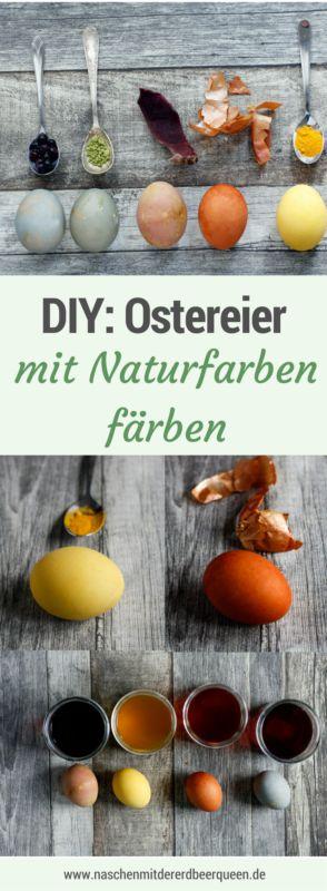 DIY für Ostern: So färbst du Ostereier mit Naturfarben. Rote Beete, Matchatee, Kurkuma, Blaubeeren und Zwiebelschalen sind die färbenden Lebensmittel.